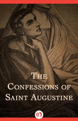 The Confessions of Saint Augustine - eBook  -     By: Saint Augustine