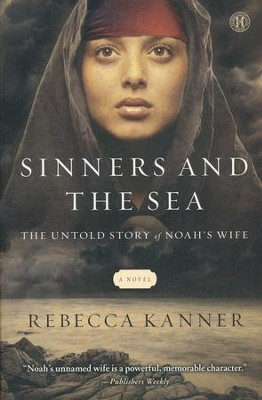 The Sinners and the Sea    -     By: Rebecca Kanner