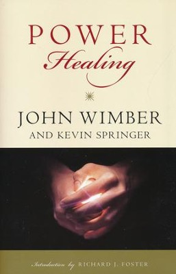 Power Healing   -     By: John Wimber