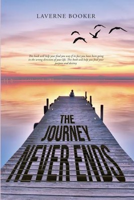 The Journey Never Ends - eBook  -     By: Laverne Booker