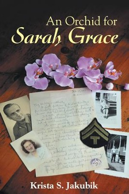 An Orchid for Sarah Grace - eBook  -     By: Krista Jakubik