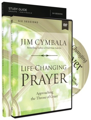 Life-Changing Prayer Study Guide with DVD  -     By: Jim Cymbala