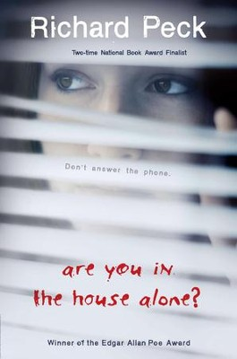 Are You in the House Alone? - eBook  -     By: Richard Peck