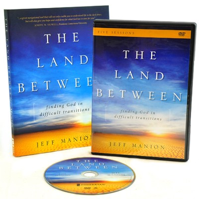 The Land Between book with DVD: Finding God in Difficult Transitions  -     By: Jeff Manion