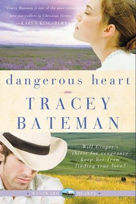 Dangerous Heart (Westward Hearts) - eBook  -     By: Tracey Bateman