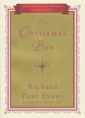 The Christmas Box: 20th Anniversary Edition  -     By: Richard Paul Evans
