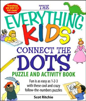The Everything Kids' Connect the Dots and Puzzles Book  -     By: Scot Ritchie