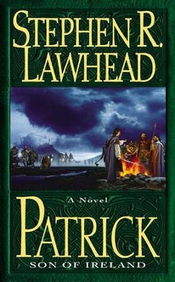 Patrick - eBook  -     By: Stephen R. Lawhead
