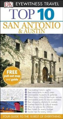 Top 10 San Antonio and Austin  -     By: Paul Franklin