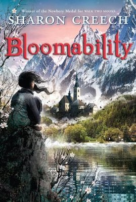 Bloomability - eBook  -     By: Sharon Creech