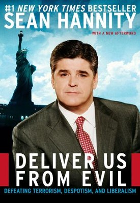Deliver Us from Evil - eBook  -     By: Sean Hannity