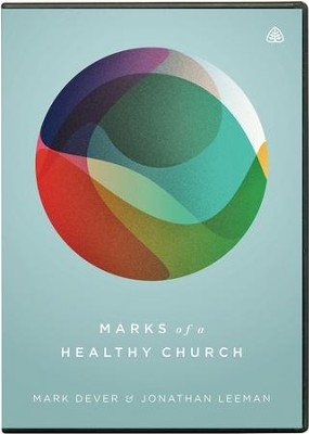 Marks of a Healthy Church, DVD   -     By: Mark Dever, Jonathan Leeman