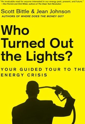 Who Turned Out the Lights? - eBook  -     By: Scott Bittle, Jean Johnson