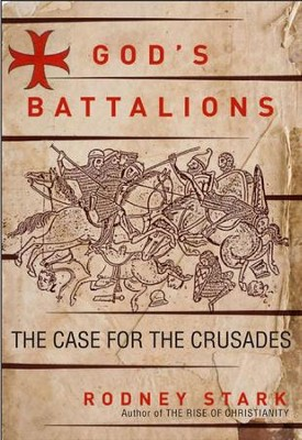 God's Battalions - eBook  -     By: Rodney Stark