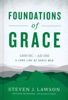 Foundations of Grace   -     By: Stephen J. Lawson