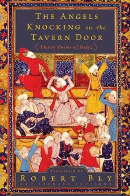 The Angels Knocking on the Tavern Door - eBook  -     By: Robert Bly, Leonard Lewisohn