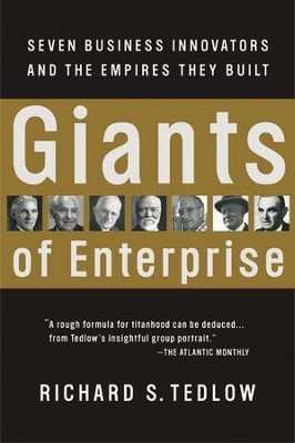 Giants of Enterprise - eBook  -     By: Richard S. Tedlow