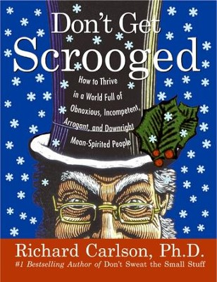 Don't Get Scrooged - eBook  -     By: Richard Carlson