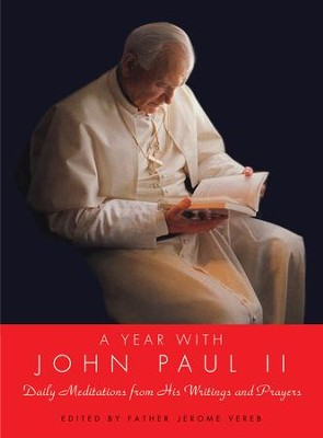 A Year with John Paul II - eBook  -     By: Pope John Paul II
