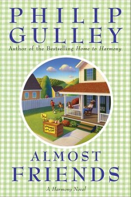 Almost Friends - eBook  -     By: Philip Gulley