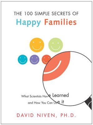 100 Simple Secrets of Happy Families - eBook  -     By: David Niven Ph.D.