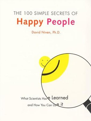 The 100 Simple Secrets of Happy People - eBook  -     By: David Niven Ph.D.