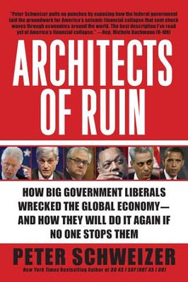 Architects of Ruin - eBook  -     By: Peter Schweizer