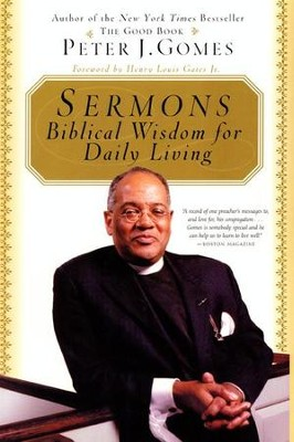 Sermons: Biblical Wisdom For Daily Living - eBook  -     By: Peter J. Gomes
