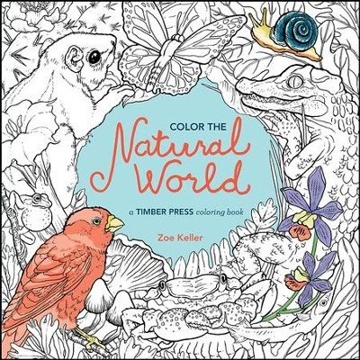 Color The Natural World Coloring Book For Adults