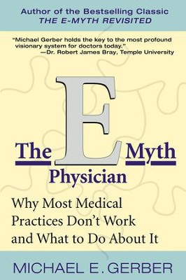 The E-Myth Physician - eBook  -     By: Michael E. Gerber