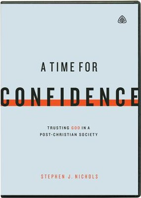 A Time for Confidence, DVD Messages   -     By: Stephen J. Nichols