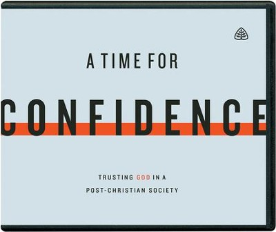 A Time for Confidence: Trusting God in a Post-Christian Society audiobook on CD  -     By: Stephen J. Nichols