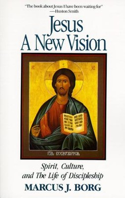 Jesus: A New Vision - eBook  -     By: Marcus J. Borg