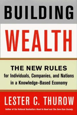 Building Wealth - eBook  -     By: Lester C. Thurow