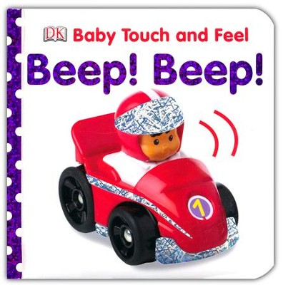 Baby Touch and Feel: Beep! Beep!  -