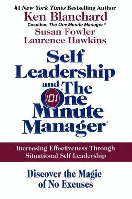 Self leadership and the one minute manager ebook ken blanchard self leadership and the one minute manager ebook by ken blanchard susan fandeluxe Images