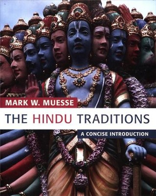 The Hindu Traditions: A Concise Introduction  -     By: Mark Muesse