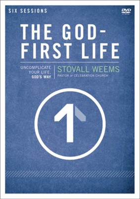 The God-First Life: A DVD Study   -     By: Stovall Weems