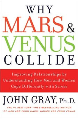 Why Mars and Venus Collide - eBook  -     By: John Gray