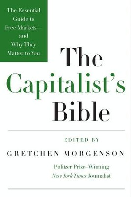 The Capitalist's Bible - eBook  -     By: Gretchen Morgenson