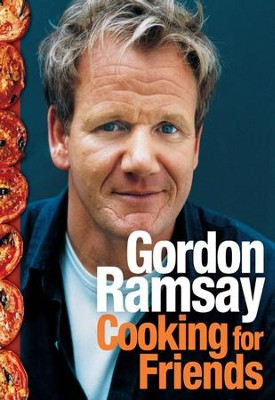 Cooking for Friends - eBook  -     By: Gordon Ramsay