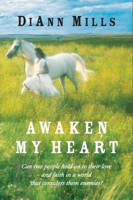 Awaken My Heart - eBook  -     By: DiAnn Mills