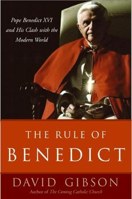The Rule of Benedict - eBook  -     By: David Gibson
