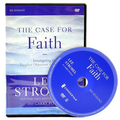 The Case for Faith, DVD Study   -     By: Lee Strobel, Garry Poole