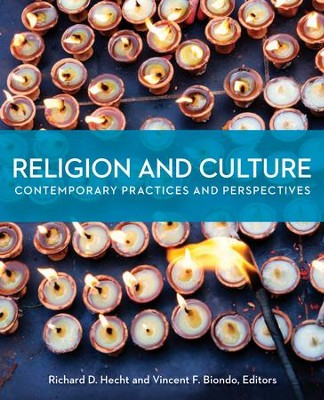Religion and Culture: Contemporary Practice and Perspectives  -