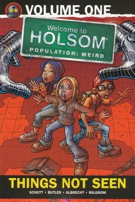 #1: Things Not Seen: Welcome to Holsom Graphic Novel  -     By: Craig W. Schutt