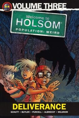 #3: Deliverance: Welcome to Holsom Graphic Novel  -     By: Craig W. Schutt