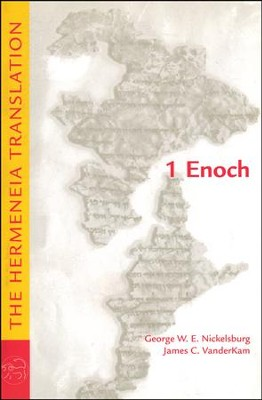 1 Enoch: The Hermeneia Translation  -     By: George W.E. Nickelsburg, James C. VanderKam