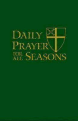 Daily Prayer for All Seasons [English Edition]  -