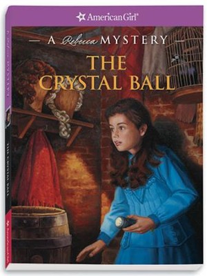 The Crystal Ball: A Rebecca Mystery  -     By: Jacqueline Dembar Greene